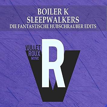 Sleepwalkers (Die Fantastische Hubschrauber Edits)