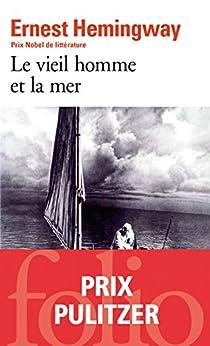 Le vieil homme et la mer (Folio t. 6487) par [Ernest Hemingway, Philippe Jaworski]