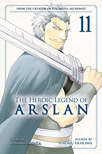The Heroic Legend of Arslan 11 (Heroic Legend of Arslan, The, Band 11)