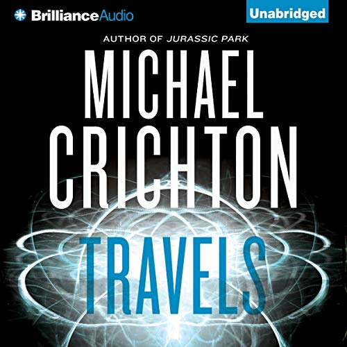 Travels Audiobook By Michael Crichton cover art