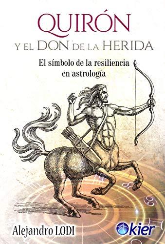 Quirón y el Don de la Herida: El símbolo de la resiliencia