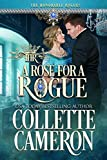 A Rose for a Rogue: A Historical Regency Romance (The Honorable Rogues Book 6)