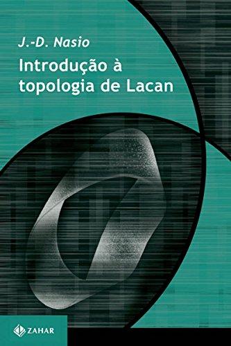 Introdução à topologia de Lacan (Transmissão da Psicanálise - série especial)