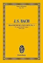 Brandenburg Concerto No. 6 in B-flat Major, BWV 1051: Edition Eulenburg No. 255
