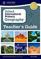 Oxford International Primary Geography: Teacher's Guide by Terry Jennings(2015-03-12)