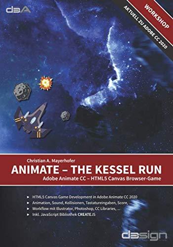 Animate – The Kessel Run: Adobe Animate CC – HTML5 Canvas Browser-Game