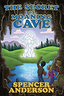 The Secret of the Moaning Cave