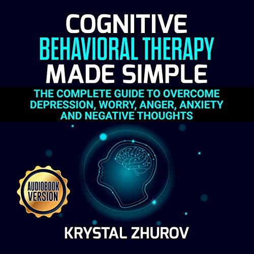 Cognitive Behavioral Therapy Made Simple cover art