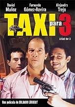 Taxi para 3 (A Cab for 3)