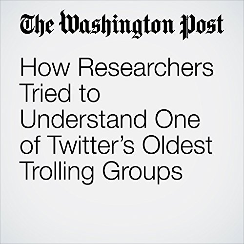 How Researchers Tried to Understand One of Twitter's Oldest Trolling Groups copertina