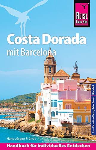 Reise Know-How Reiseführer Costa Dorada (Daurada) mit Barcelona
