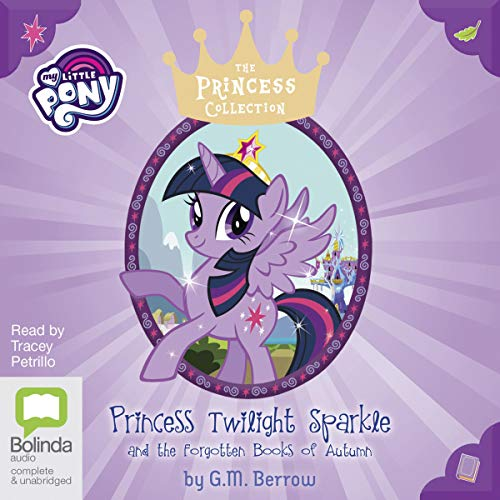Princess Twilight Sparkle and the Forgotten Books of Autumn audiobook cover art