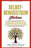 Selbstbewusstsein stärken: Mit diesem Buch Selbstliebe lernen