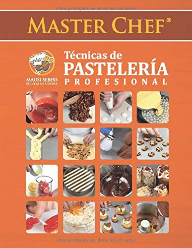 Masterchef Técnicas de Pastelería Profesional (Spanish...