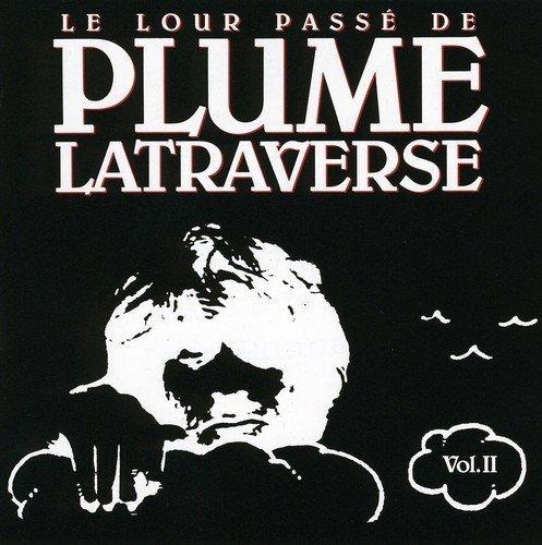 Vol. 2-Lour Passe by Plume Latraverse (2007-05-03)