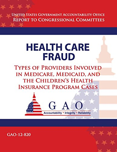Compare Textbook Prices for Health Care Fraud: Types of Providers Involved in Medicare, Medicaid, and the Children's Health Insurance Program Cases  ISBN 9781493520046 by Government Accountability Office