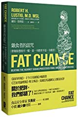 Fat Chance: Beating the Odds Against Sugar- Processed Food- Obesity- and Disease Copertina flessibile