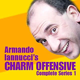 Armando Iannucci's Charm Offensive     The Complete Series 1              By:                                                                                                                                 Armando Iannucci                               Narrated by:                                                                                                                                 Armando Iannucci                      Length: 2 hrs and 49 mins     37 ratings     Overall 4.5