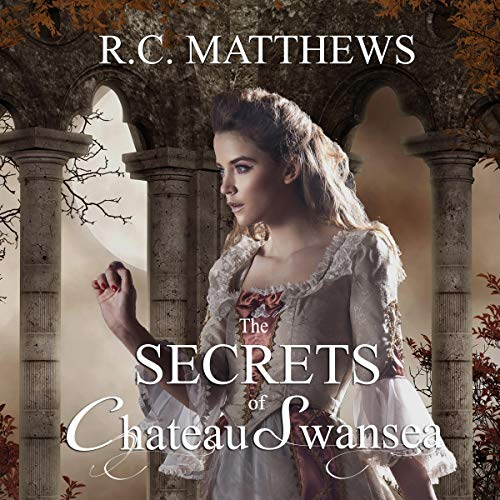 The Secrets of Chateau Swansea audiobook cover art