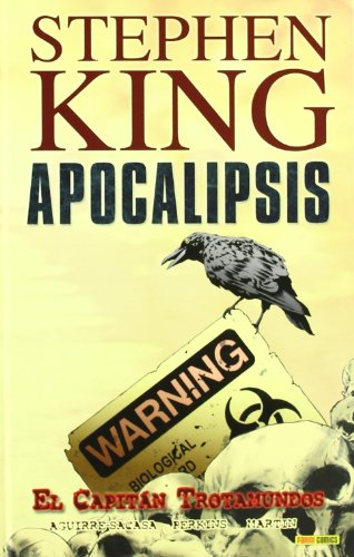 Apocalipsis 1 De Stephen King. El Capitán Trotamundos