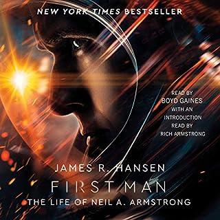 First Man     The Life of Neil A. Armstrong              Autor:                                                                                                                                 James R. Hansen                               Sprecher:                                                                                                                                 Boyd Gaines                      Spieldauer: 9 Std. und 10 Min.     5 Bewertungen     Gesamt 4,4
