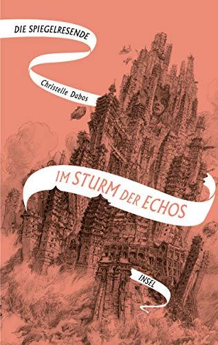 Buchseite und Rezensionen zu 'Die Spiegelreisende: Band 4 - Im Sturm der Echos' von Christelle Dabos