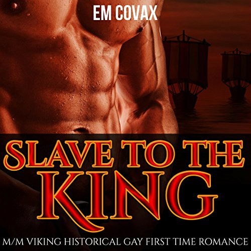 Slave to the King: Gay Vikings audiobook cover art