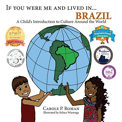 If You Were Me and Lived in...Brazil: A Child's Introduction to Cultures Around the World (Volume 17