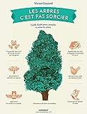 Les arbres c'est pas sorcier - Guide illustré pour connaître et aimer les arbres