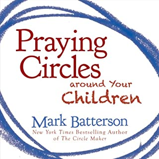 Praying Circles Around Your Children audiobook cover art