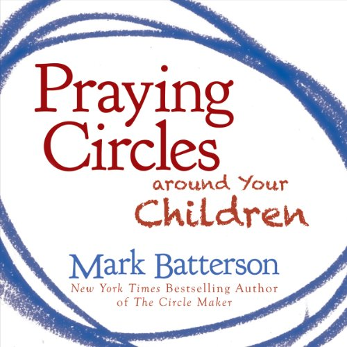 Praying Circles Around Your Children cover art