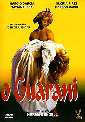 O Guarani ( Baseada na obra de José de Alencar ) Norma Bengel