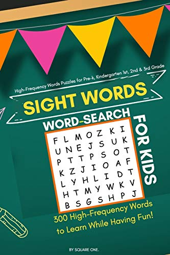 Sight Words Word Search for kids: 50 High-Frequency Words Puzzles for Kids Learning to Read (Sight Words Word Search for Pre-K, Kindergarten to 3rd Grade)