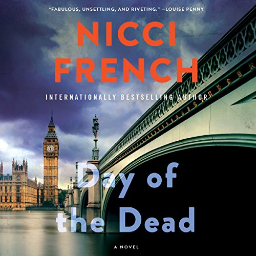 Day of the Dead     Freida Klein Series, Book 8              Written by:                                                                                                                                 Nicci French                               Narrated by:                                                                                                                                 Beth Chalmers                      Length: 10 hrs and 21 mins     5 ratings     Overall 4.6