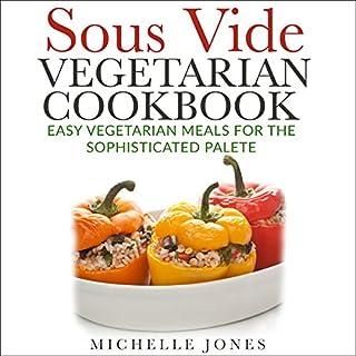 Sous Vide Vegetarian Cookbook cover art