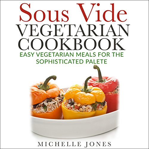Vegetarian Cookbook Cover ~ Sous vide vegetarian cookbook audiobook audible