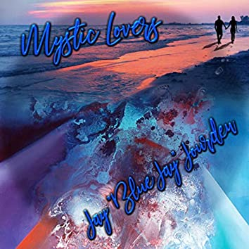 Mystic Lovers