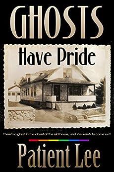 Ghosts Have Pride by [Patient Lee]