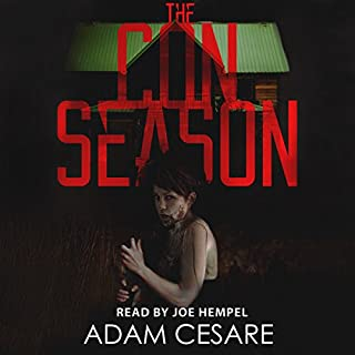 The Con Season     A Novel of Survival Horror              Written by:                                                                                                                                 Adam Cesare                               Narrated by:                                                                                                                                 Joe Hempel                      Length: 4 hrs and 33 mins     Not rated yet     Overall 0.0