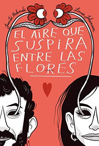 El Aire Que Suspira Entre Las Flores (NE) (ILUSTRACION, COMIC, MUSICA)