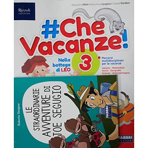 #CheVacanze! Con Narrativa. Per la 3ª classe elementare