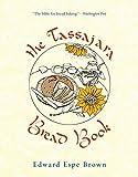 Best Bread Recipes - The Tassajara Bread Book Review