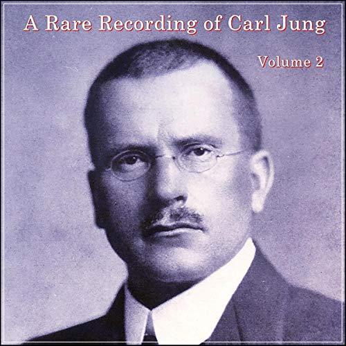 A Rare Recording of Carl Jung: Volume 2 cover art