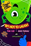 The Try Not to Laugh Challenge Joke Book-Halloween Edition: Laugh Out Loud, A
