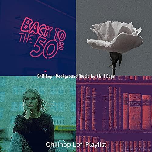 Chillhop Lofi Playlist