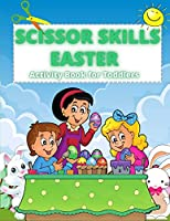 Scissor Skills: Activity Book For Toddlers And Kids Ages 3+ Fun Animals Coloring and Cutting book