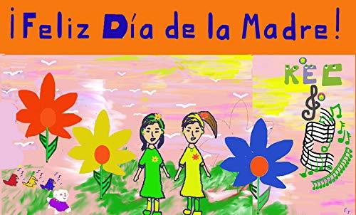¡Feliz Día de La Madre! (Sharing the Rainbow)