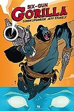 Six-Gun Gorilla de Jeff Stokely