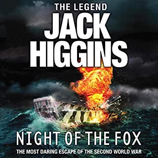 Night of the Fox                   By:                                                                                                                                 Jack Higgins                               Narrated by:                                                                                                                                 Andy Cresswell                      Length: 9 hrs and 2 mins     Not rated yet     Overall 0.0