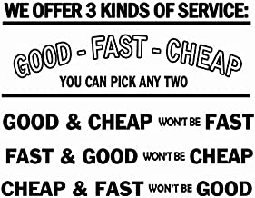 We Offer 3 Kinds of Service: Good, Fast & Cheap Vinyl Wall Decal Workplace Business Notice VWAQ-1657 (15